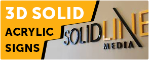 3D Solid Acrylic Signs