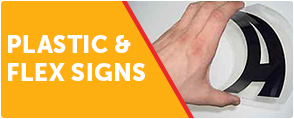 PLASTIC & FLEX SIGNS